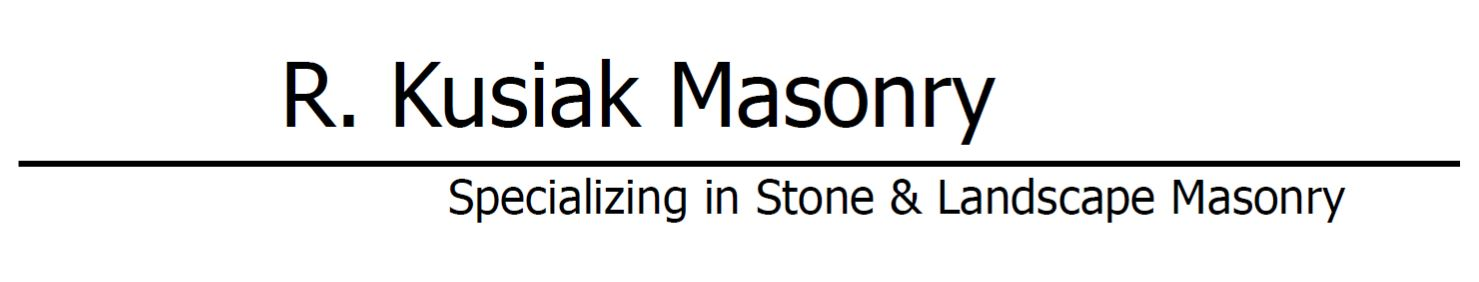 Services and  abilities offered by R. Kusiak Masonry.